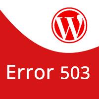 WordPress: Cómo solucionar el error 503